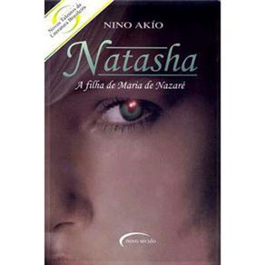 Natasha - a Filha de Maria de Nazare