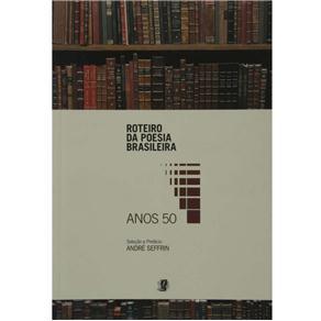 Roteiro da Poesia Brasileira Anos 50