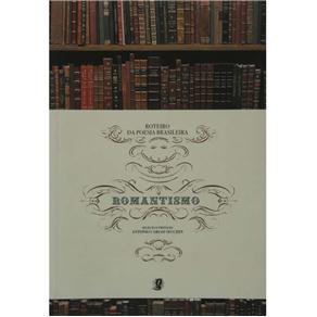 Roteiro da Poesia Brasileira Romantismo