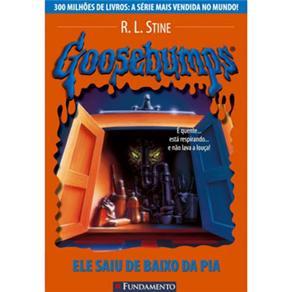 Goosebumps: Ele Saiu de Baixo da Pia - Volume 13