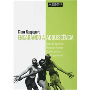 Encarando a Adolescência - Clara Rappaport