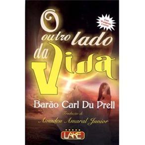 O Outro Lado da Vida - Barão Carl Du Prell