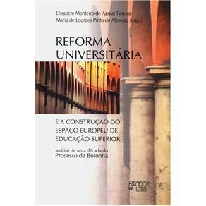 Reforma Universitária: e a Construção do Espaço Europeu de Educação Superior