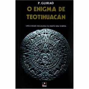 Enigma de Teotihuacan, O