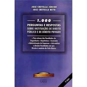 1.000 Perguntas e Respostas Sobre Instituicoes de Direito