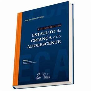 Comentários ao Estatuto da Criança e do Adolescente - José de Farias Tavares