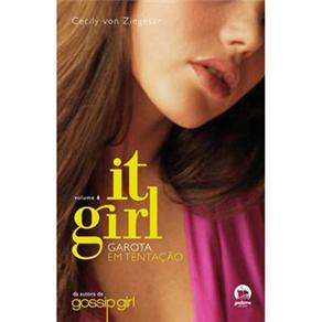 It Girl Garota em Tentacao - Volume 6
