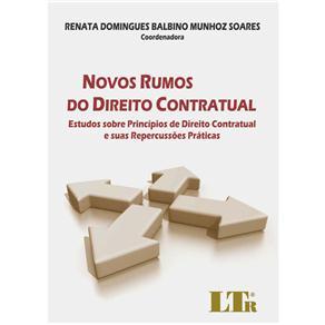 Novos Rumos do Direito Contratual: Estudos Sobre Princípios de Direito Contratual e Suas Repercussões Práticas
