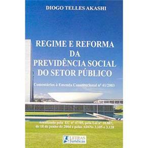 Regime e Reforma da Previdencia Social do Setor Publico