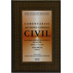 Comentarios ao Novo Codigo Civil - das Varias Especie de Contr. Vol Xi Tm I