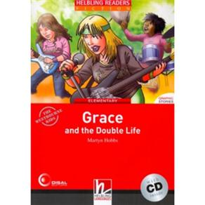Grace And The Double Life - With Cd - Elementary - Volume 1