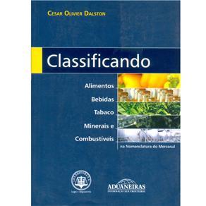 Classificando Alimentos, Bebidas, Tabaco, Minerais e Combustíveis