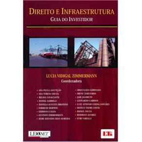 Direito e Infraestrutura: Guia do Investidor