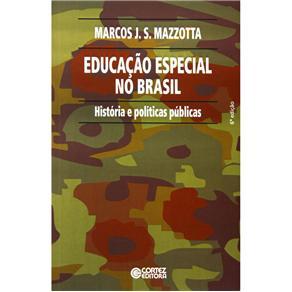 Educacao Especial no Brasil - Historia e Politicas Publicas