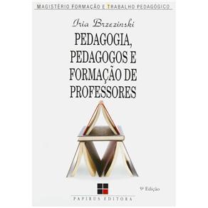 Magistério: Formação e Trabalho Pedagógico - Pedagogia, Pedagogos e Formação de Professores