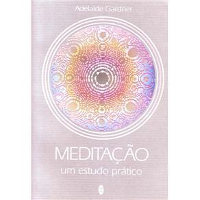 Meditação: um Estudo Prático