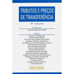Tributos e Preços de Transferência: Volume 3