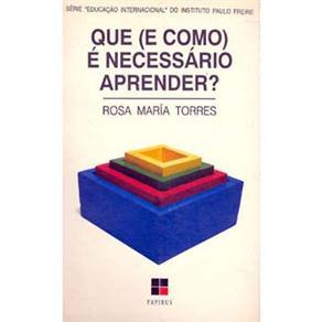 Educação Internacional do Instituto Paulo Freire - Que (e Como) É Necessário Aprender?