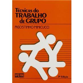Técnicas do Trabalho de Grupo (2001 - Edição 3)