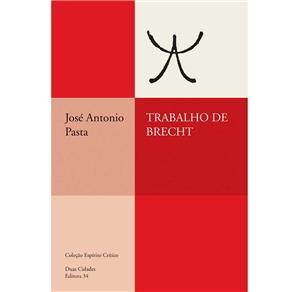 Trabalho de Brecht - Coleção Espírito Crítico