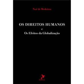 Os Direitos Humanos e os Efeitos da Globalização