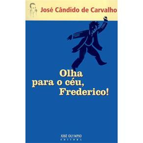 Olha para o Ceu, Frederico!