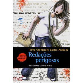 Entre Linhas Mistério - Redações Perigosas - Telma Guimarães Castro Andrade