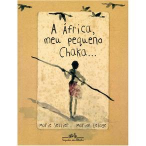 Africa, Meu Pequeno Chaka..., A