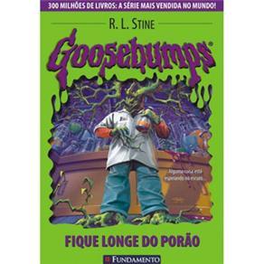 Goosebumps: Fique Longe do Porão - Volume 11