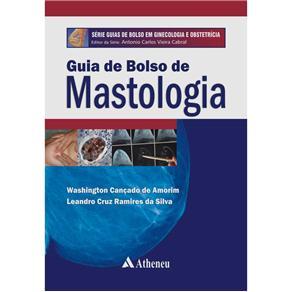 Guia de Bolso de Mastologia - Washington Cançado de Amorim e Leandro Cruz Ramires da Silva