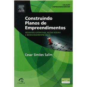 Empreendedorismo - Construindo Planos de Empreendimentos: Negócios Lucrativos, Ações Sociais e Desenvolvimento Local