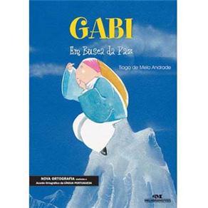 Gabi: em Busca da Paz - Tiago de Melo Andrade