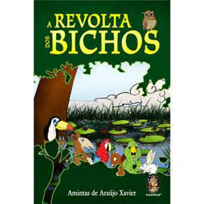 Revolta dos Bichos, A