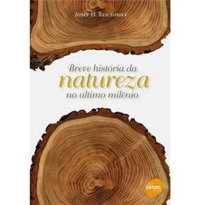 Breve Historia da Natureza no Ultimo Milenio