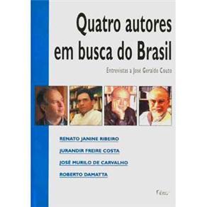 Quatro Autores em Busca do Brasil: Entrevistas a José Geraldo Couto