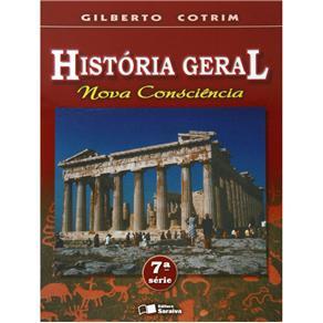 História Geral - Nova Consciência - 7 Série / 8 Ano