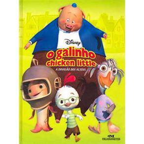 O Galinho Chicken Little: a Invasão Alienígena - Walt Disney