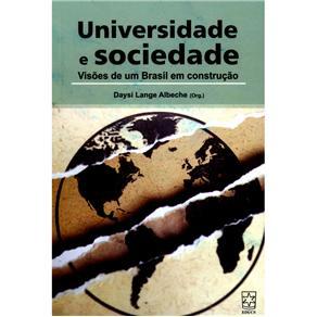 Universidade e Sociedade - Visões de um Brasil em Construção