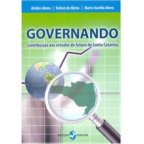 Governando: Contribuição aos Estudos do Futuro de Santa Catarina