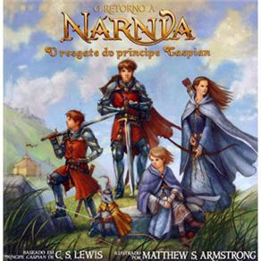 Retorno a Narnia o O Resgate do Principe Caspian