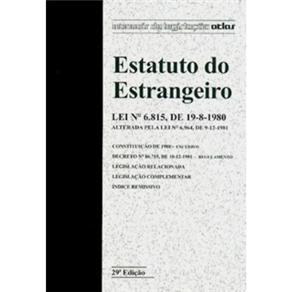 Manuais de Legislação Atlas - Estatuto do Estrangeiro
