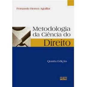 Metodologia da Ciência do Direito - Fernando Herren Aguillar