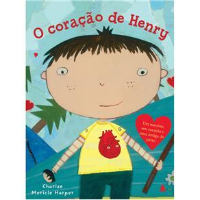 O Coração de Henry - Charise Mericle Harper