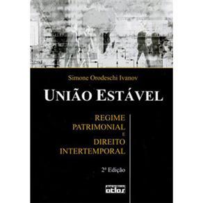 União Estável: Regime Patrimonial e Direito Intertemporal