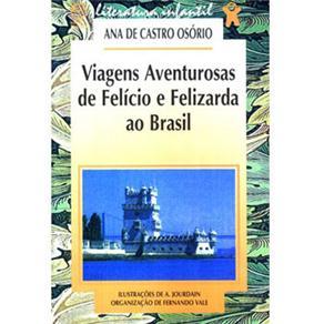 Viagens Aventurosas de Felício e Felizarda ao Brasil