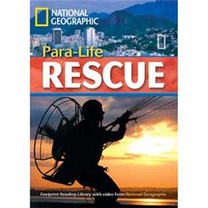 Footprint Reading Library - Level 5 1900 Headwords B2 - Para-life Rescue! - British English
