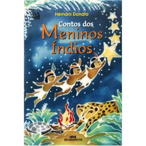 Contos dos Meninos Índios - Hernâni Donato
