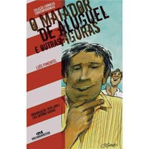 Crônicas Contemporâneas - o Matador de Aluguel e Outras Figuras - Luís Pimentel