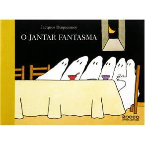 Jantar Fantasma, O