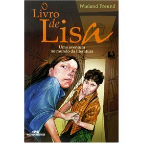 O Livro de Lisa: uma Aventura no Mundo da Literatura - Wieland Freund